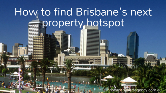 How to find Brisbane's next property hotspot!