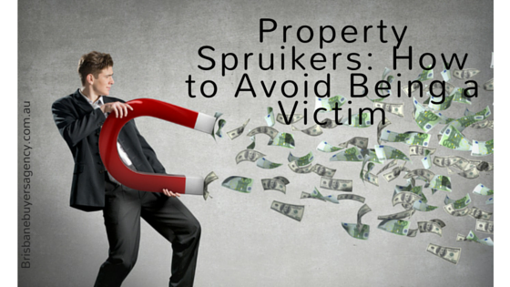 Property spruikers- How to avoid being a victim (2)